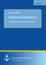 Title: Twittering the #Arabspring? An Empirical Content Analysis of Tweets