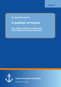 Title: A question of honour: How codes of ethical conduct and moral dilemmas impact behaviour