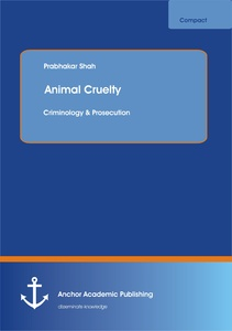 Title: Animal Cruelty: Criminology & Prosecution