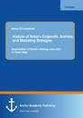 Title: Analysis of Nokia's Corporate, Business, and Marketing Strategies: Examination of Nokia's strategy execution in three steps