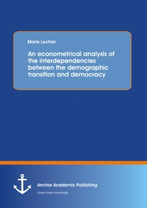 Title: An econometrical analysis of the interdependencies between the demographic transition and democracy