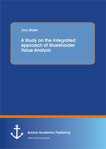 Title: A Study on the Integrated Approach of Shareholder Value Analysis