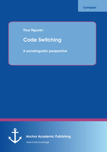Title: Code Switching: A sociolinguistic perspective