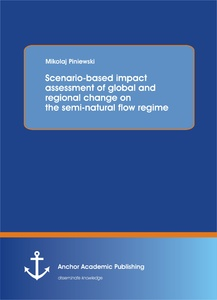 Title: Scenario-based impact assessment of global and regional change on the semi-natural flow regime