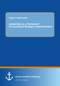Title: Leadership as a Framework for Successful Strategy Implementation