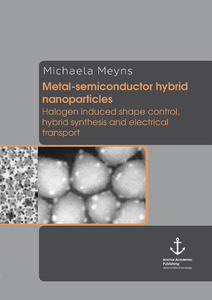 Title: Metal-semiconductor hybrid nanoparticles: Halogen induced shape control, hybrid synthesis and electrical transport