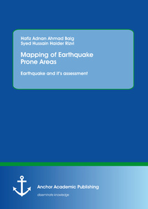 Title: Mapping of Earthquake Prone Areas: Earthquake and its assessment