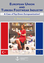 Title: European Union and Turkish Footwear Industry: A Case of Top-Down Europeanization?