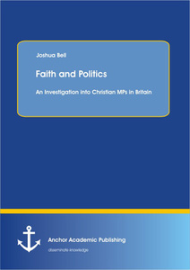 Title: Faith and Politics: An Investigation into Christian MPs in Britain