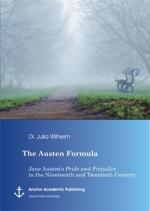 Title: The Austen Formula: Jane Austen's Pride and Prejudice in the Nineteenth and Twentieth Century