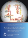 Title: Marketing strategies in education (published in russian)