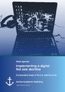 Title: Implementing a digital first sale doctrine: Comparative study of the E.U. and the U.S.A.