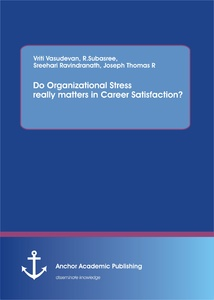 Title: Do Organizational Stress really matters in Career Satisfaction?