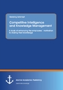 Title: Competitive Intelligence and Knowledge Management: A study of enhancing the employees´ motivation to sharing their knowledge