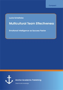 Title: Multicultural Team Effectiveness: Emotional Intelligence as Success Factor