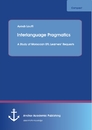 Title: Interlanguage Pragmatics: A Study of Moroccan EFL Learners' Requests