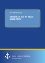 Title: DESIGN OF 4x4 BIT SRAM USING VHDL