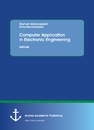 Title: Computer Application in Electronic Engineering. MATLAB