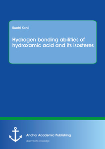 Title: Hydrogen bonding abilities of hydroxamic acid and its isosteres