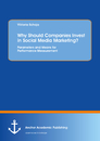 Title: Why Should Companies Invest in Social Media Marketing?