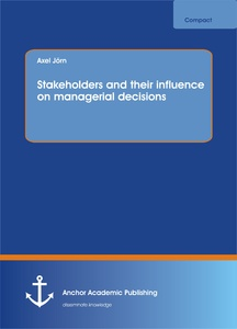 Title: Stakeholders and their influence on managerial decisions