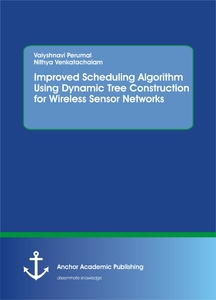 Title: Improved Scheduling Algorithm Using Dynamic Tree Construction for Wireless Sensor Networks