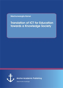 Title: Translation of ICT for Education towards a Knowledge Society