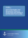 Title: Soil Contamination and Remediation Effects on the Structure and Activity of Soil Microbial Communities