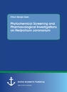 Title: Phytochemical Screening and Pharmacological Investigations on Hedychium coronarium
