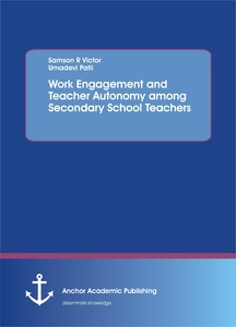 Title: Work Engagement and Teacher Autonomy among Secondary School Teachers