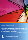 "Title: The integrated system ""Target-Kaizen-AB costing"" as a management mechanism of companies' activities (published in Russian)"