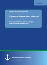 Title: Dynamic Relaxation Method. Theoretical Analysis, Solved Examples and Computer Programming