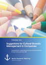 Title: Suggestions for Cultural Diversity Management in Companies: Derived from International Students' Expectations in Germany and the USA