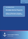 Title: Homeless Service Programs. A Study of its Effectiveness in Alleviating Homelessness in the City of Springfield, MA