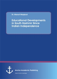 Title: Educational Developments in South Kashmir Since Indian Independence