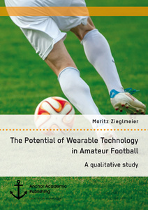 Title: The Potential of Wearable Technology in Amateur Football. A qualitative study