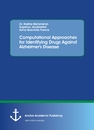 Title: Computational Approaches for Identifying Drugs Against Alzheimer's Disease