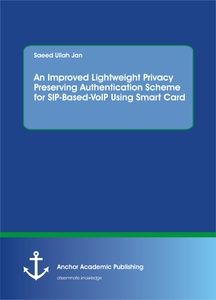 Title: An Improved Lightweight Privacy Preserving Authentication Scheme for SIP-Based-VoIP Using Smart Card