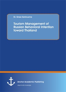 Title: Tourism Management of Russian Behavioral Intention toward Thailand