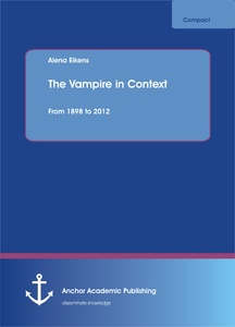 Title: The Vampire in Context. From 1898 to 2012