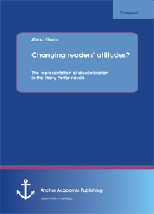 Title: Changing readers' attitudes? The representation of discrimination in the Harry Potter novels