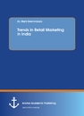 Title: Trends in Retail Marketing in India