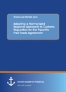 Title: Adopting a Harmonized Regional Approach to Customs Regulation for the Tripartite Free Trade Agreement