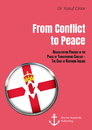 Title: From Conflict to Peace. Rehabilitation Process in the Phase of Transforming Conflict - The Case of Northern Ireland