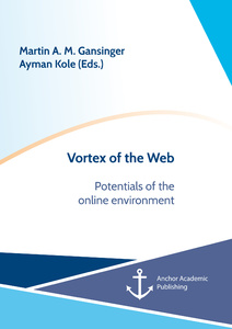Title: Vortex of the Web. Potentials of the online environment