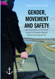 Title: Gender, Movement and Safety