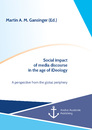 Title: Social impact of media discourse in the age of iDeology. A perspective from the global periphery
