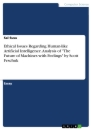 """Titel: Ethical Issues Regarding Human-like Artificial Intelligence. Analysis of """"The Future of Machines with Feelings"""" by Scott Feschuk"""