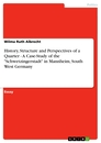 "Titel: History, Structure and Perspectives of a Quarter - A Case-Study of the ""Schwetzingerstadt"" in Mannheim, South West Germany"
