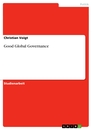 Titel: Good Global Governance